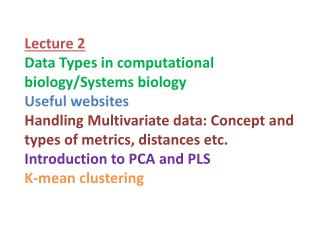 Lecture  2 Data Types in computational biology/Systems biology Useful websites