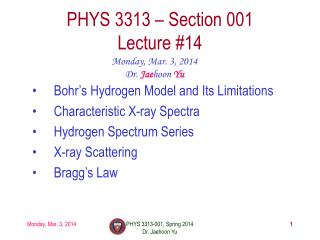 PHYS  3313  – Section 001 Lecture  #14