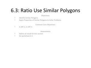 6.3: Ratio Use Similar Polygons