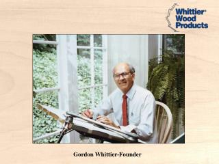 Gordon Whittier-Founder