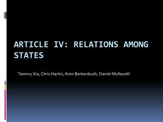 Article IV: Relations Among States