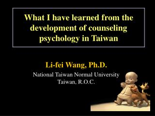 What I have learned from the development of counseling psychology in Taiwan