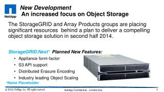 New Development  An increased focus on Object Storage