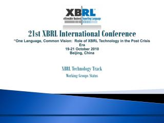 XBRL Technology Track Working Groups Status