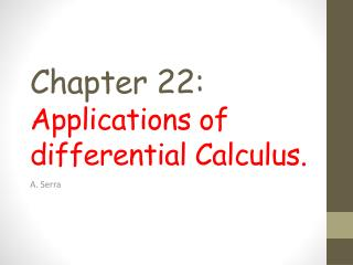Chapter 22: Applications of differential Calculus.