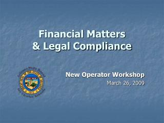 Financial Matters  & Legal Compliance