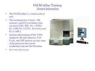 FACSCalibur Training General Information