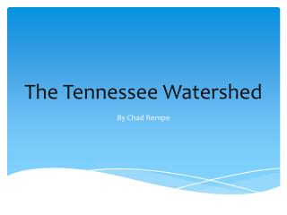 The Tennessee Watershed
