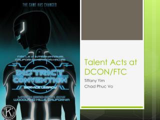 Talent Acts at DCON/FTC