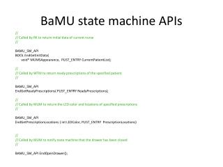BaMU  state machine APIs
