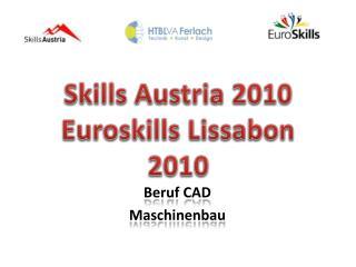 Skills Austria 2010 Euroskills  Lissabon 2010
