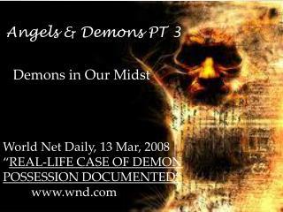 Angels & Demons PT 3