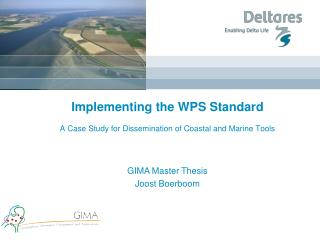 Implementing the WPS Standard A Case Study for Dissemination of Coastal and Marine Tools