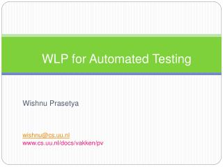 WLP for Automated Testing