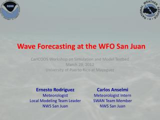 Wave Forecasting at  the WFO San Juan
