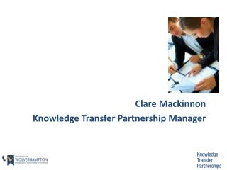 Clare Mackinnon Knowledge Transfer Partnership Manager