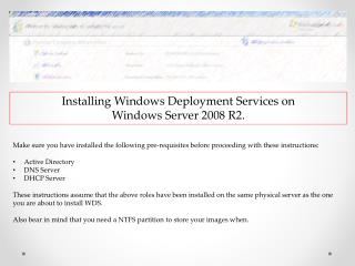 Installing  Windows Deployment Services on  Windows  Server 2008  R2.