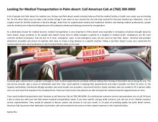 Looking for Medical Transportation in Palm desert
