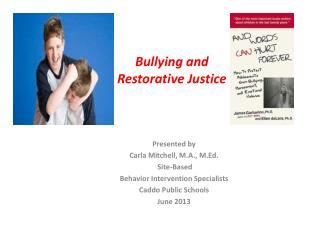 Bullying and Restorative Justice