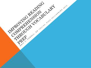 Improving Reading Comprehension Through Vocabulary Prep