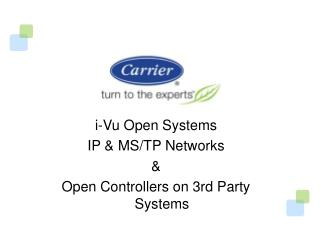 i-Vu Open  Systems  IP & MS/TP Networks & Open Controllers on 3rd Party Systems