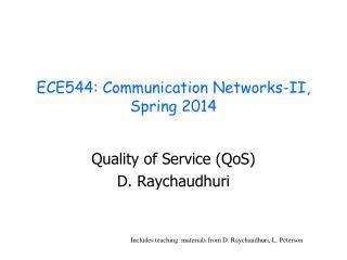ECE544: Communication Networks-II, Spring  2014