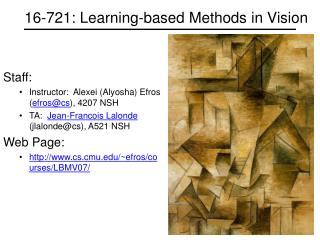 16-721: Learning-based Methods in Vision