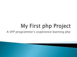 My First  php Project