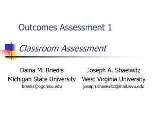 Outcomes Assessment 1 Classroom Assessment
