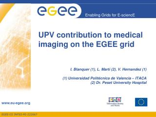 UPV contribution to medical imaging on the EGEE grid
