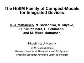 The HiSIM Family of Compact-Models  for Integrated Devices