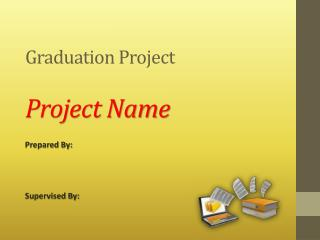 Graduation Project Project Name