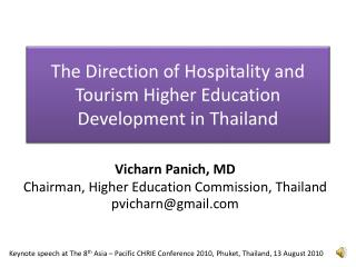 The  Direction of Hospitality and Tourism Higher Education Development in Thailand
