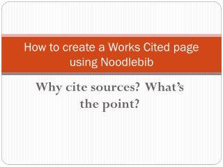 How to create a Works Cited page using Noodlebib