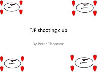 TJP shooting club
