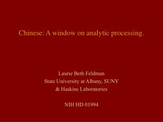 Chinese: A window on analytic processing.