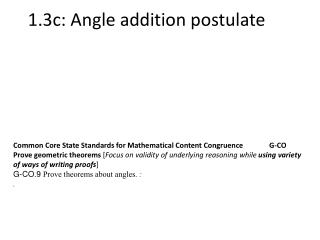 1.3c: Angle addition postulate
