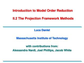 Introduction to Model Order Reduction  II.2 The Projection Framework Methods