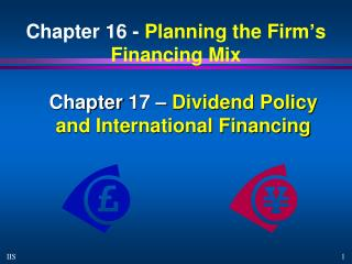 Chapter 16 -  Planning the Firm's Financing Mix