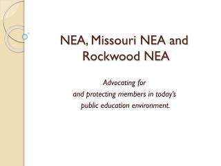 NEA, Missouri NEA and Rockwood NEA