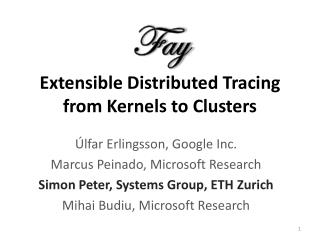 Extensible Distributed Tracing from Kernels to Clusters