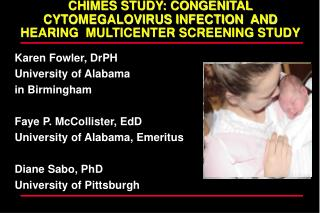 CHIMES STUDY: CONGENITAL CYTOMEGALOVIRUS INFECTION  AND HEARING  MULTICENTER SCREENING STUDY