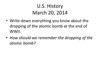 U.S. History March 20, 2014
