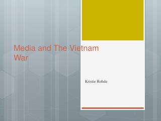 Media and The Vietnam War