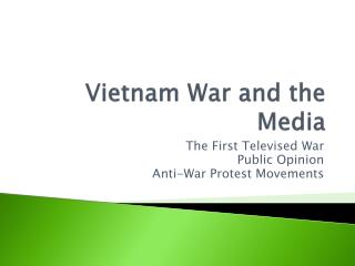 Vietnam War and the Media