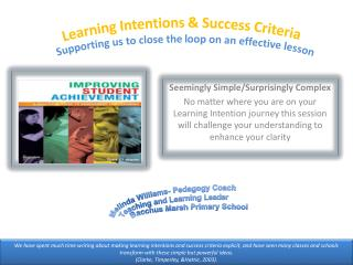 Learning Intentions & Success Criteria Supporting us to close the loop on an effective lesson