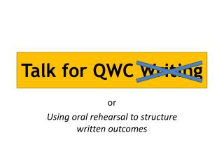 Talk for QWC Writing