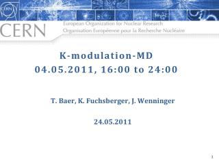 K-modulation-MD 04.05.2011, 16:00 to 24:00