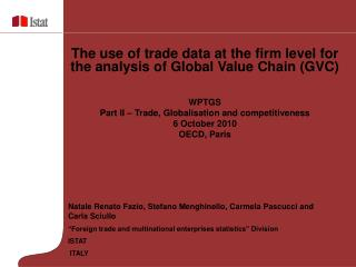 "Natale Renato Fazio, Stefano Menghinello, Carmela Pascucci and Carla Sciullo  ""Foreign trade and multinational enterpr"