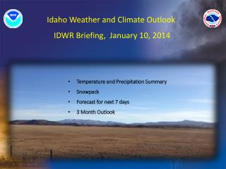 Idaho  Weather and Climate  Outlook  IDWR  Briefing,  January 10, 2014